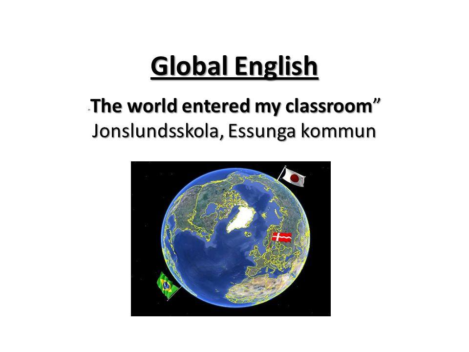 The world entered my classroom Jonslundsskola, Essunga kommun