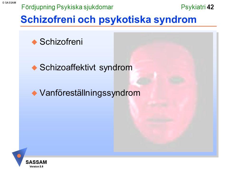 Schizofreni och psykotiska syndrom