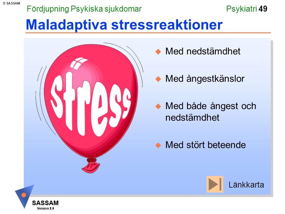 Maladaptiva stressreaktioner