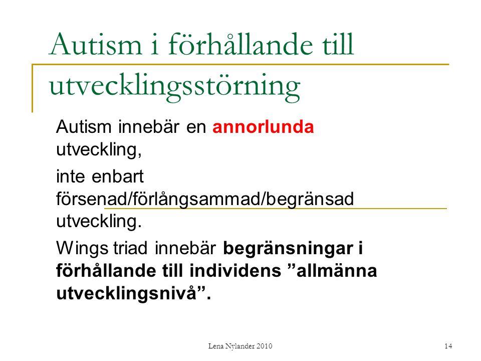Autism i förhållande till utvecklingsstörning