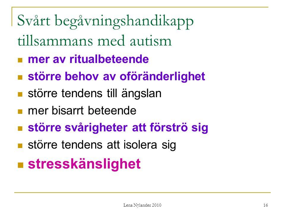 Svårt begåvningshandikapp tillsammans med autism