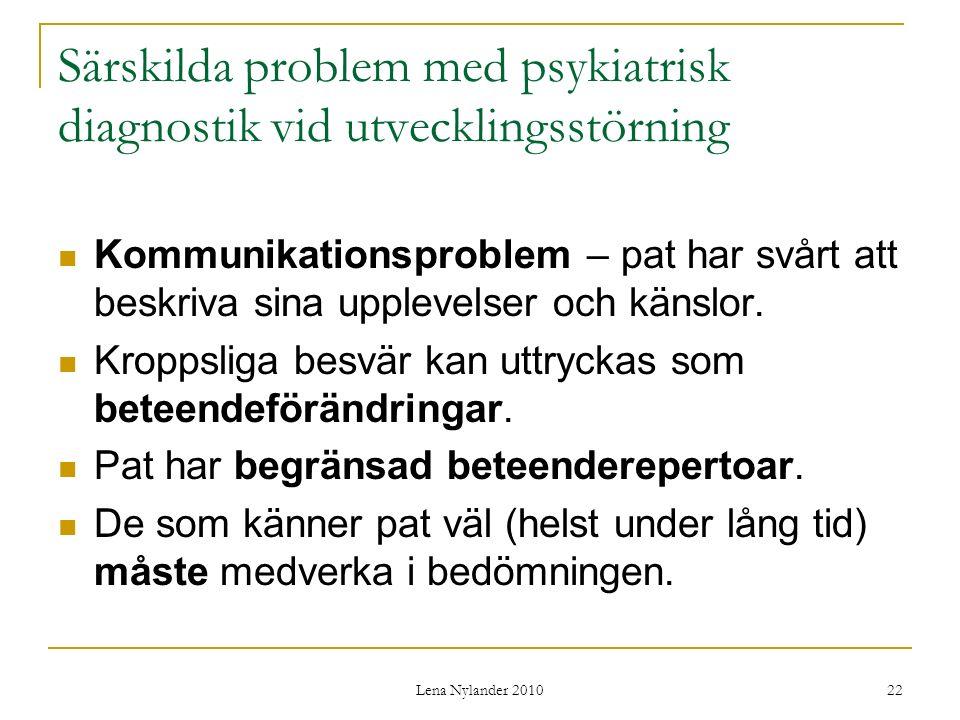Särskilda problem med psykiatrisk diagnostik vid utvecklingsstörning
