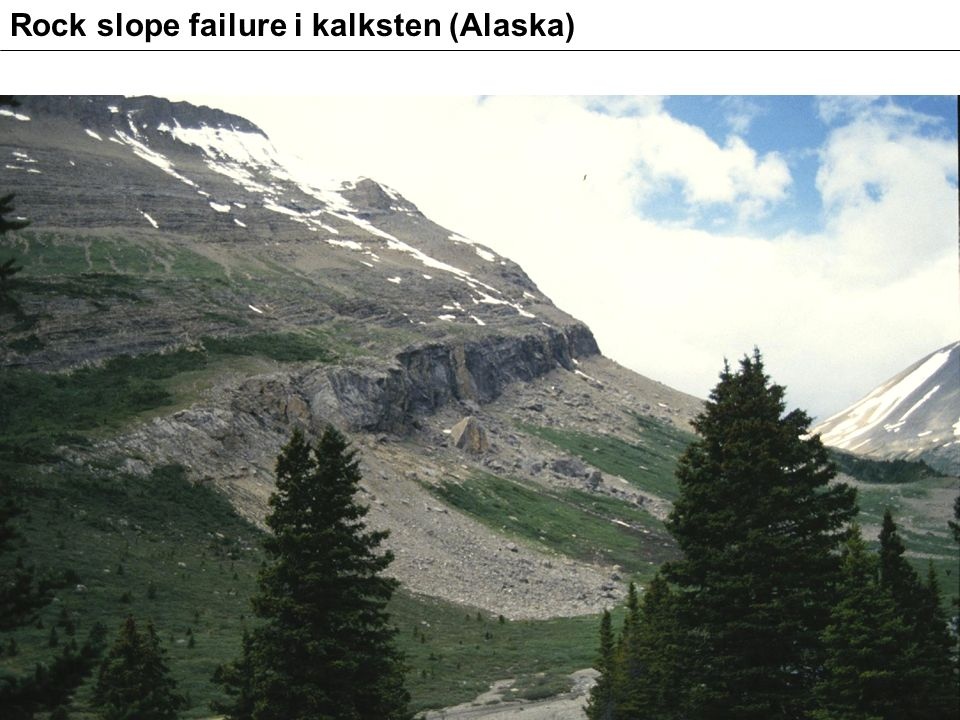 Rock slope failure i kalksten (Alaska)