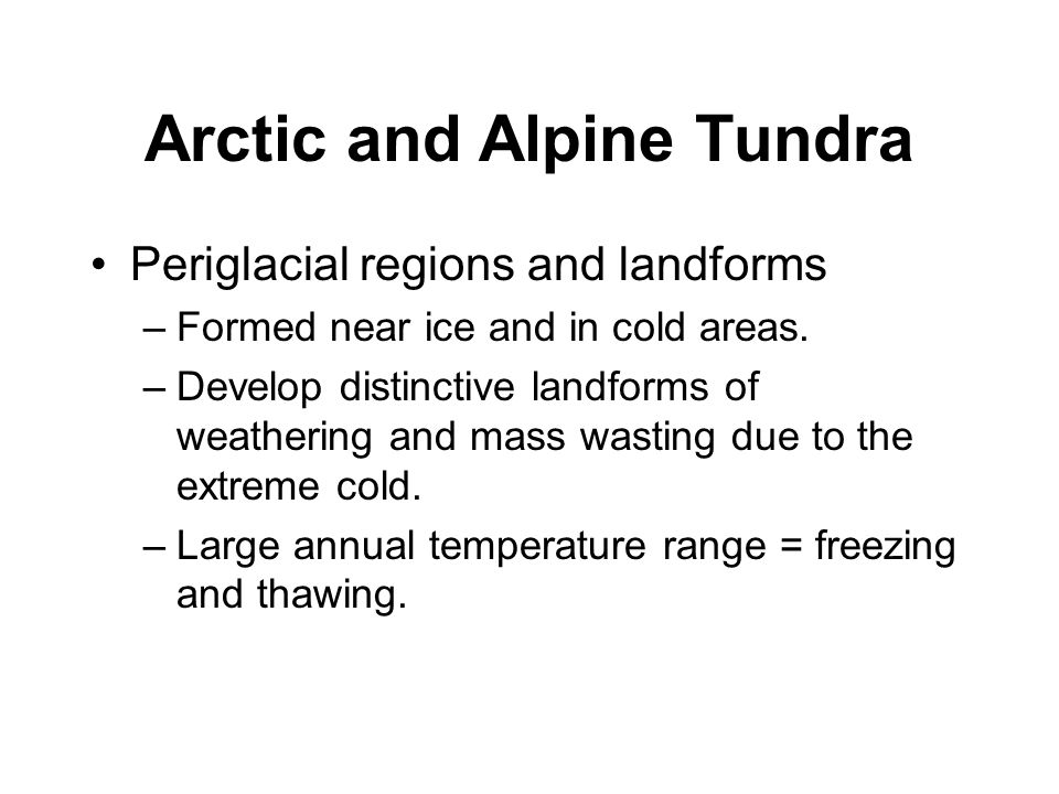 Arctic and Alpine Tundra