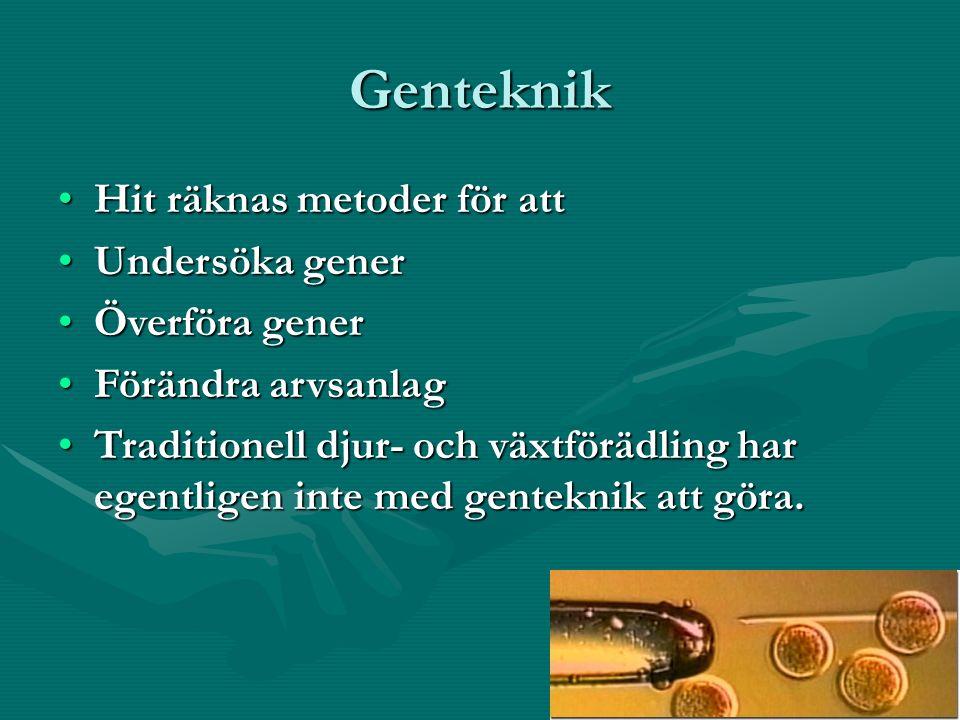 Genteknik Hit räknas metoder för att Undersöka gener Överföra gener