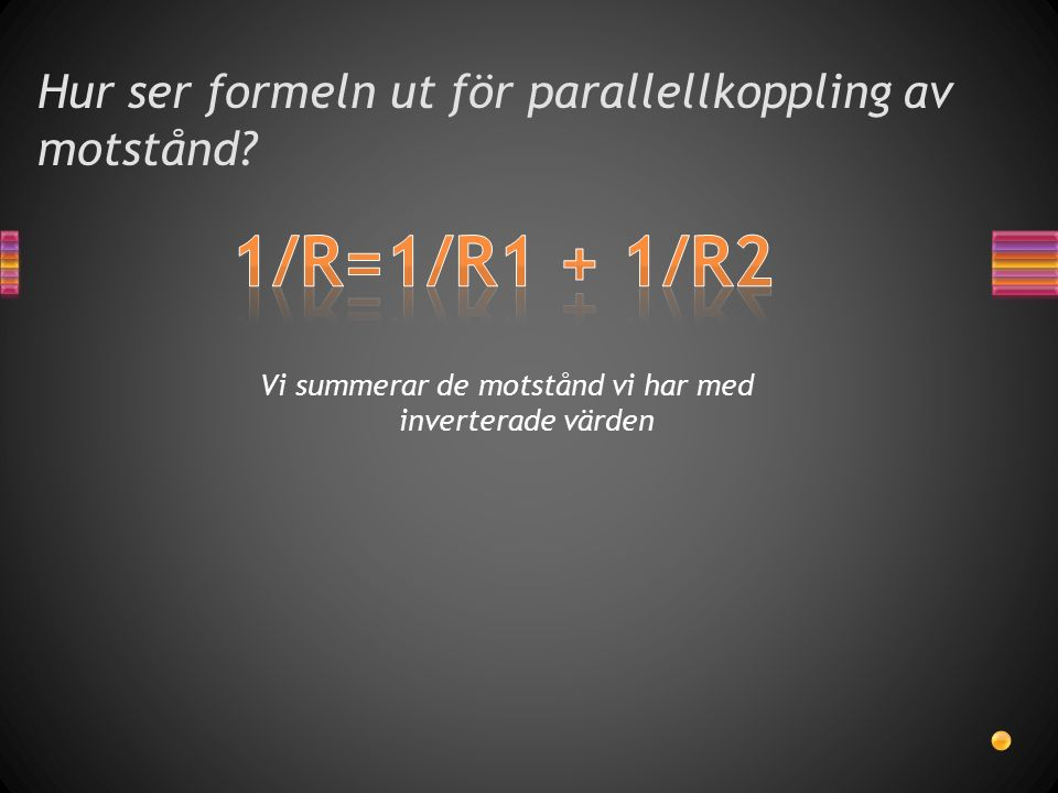 Hur ser formeln ut för parallellkoppling av motstånd