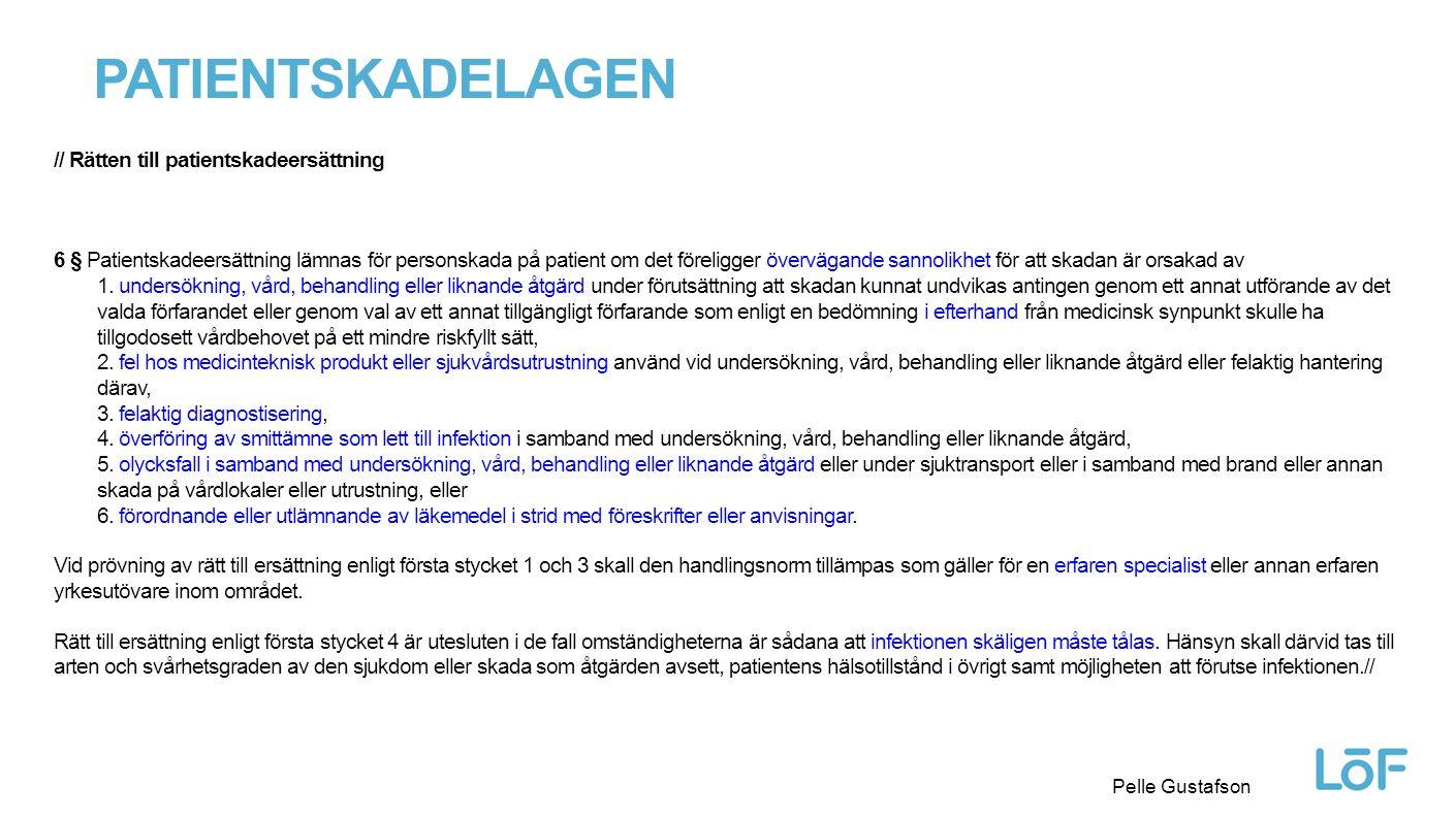 PATientskadelagen // Rätten till patientskadeersättning