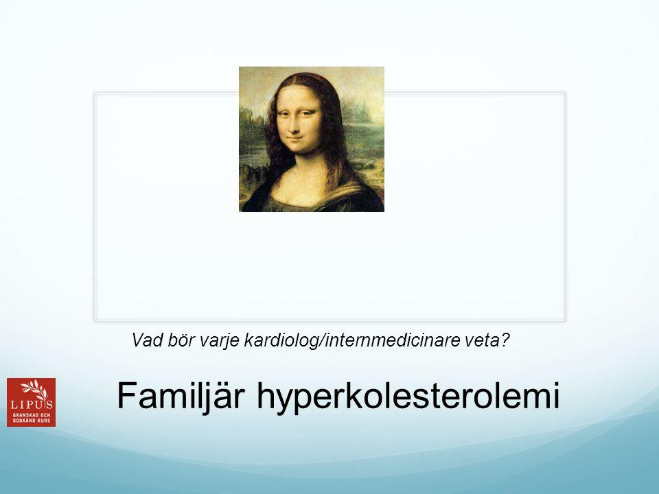 Familjär hyperkolesterolemi