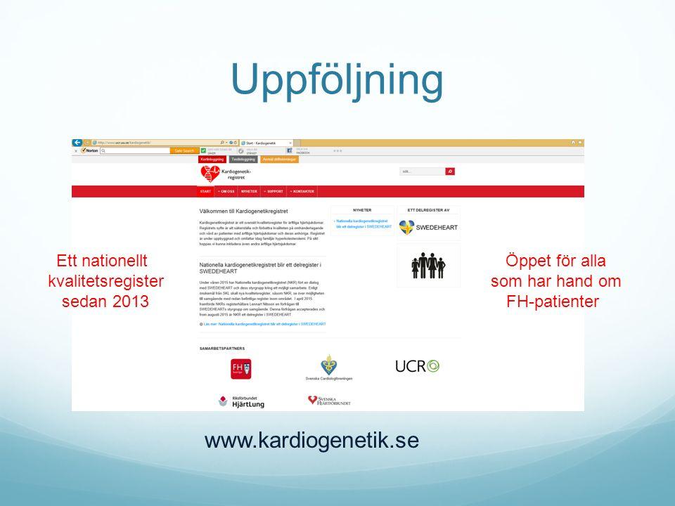 Uppföljning www.kardiogenetik.se Ett nationellt kvalitetsregister