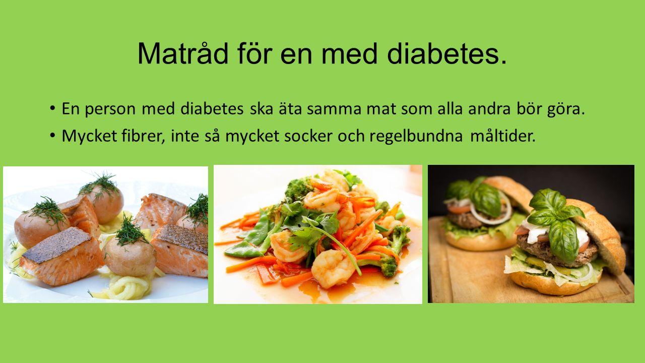 Matråd för en med diabetes.