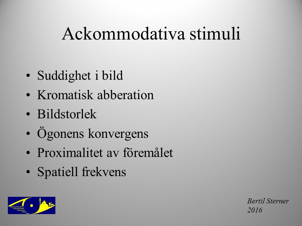Ackommodativa stimuli