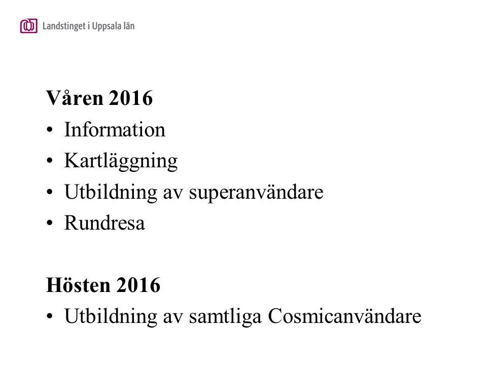 Utbildning av superanvändare Rundresa Hösten 2016