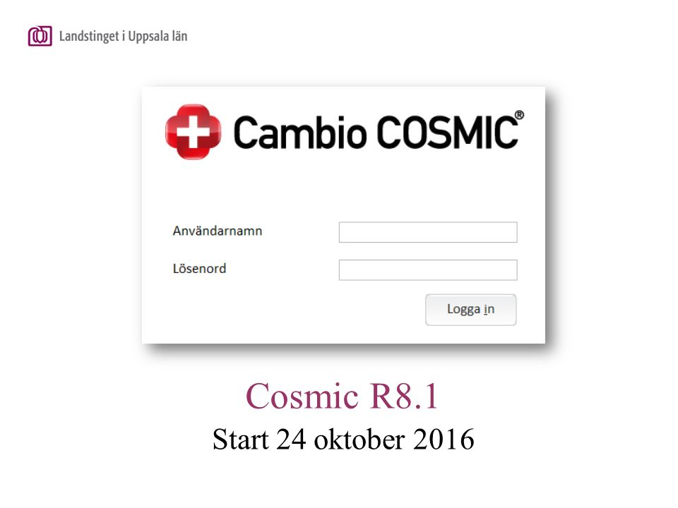 Uppgradering av Cosmic planeras att ske under oktober 2016