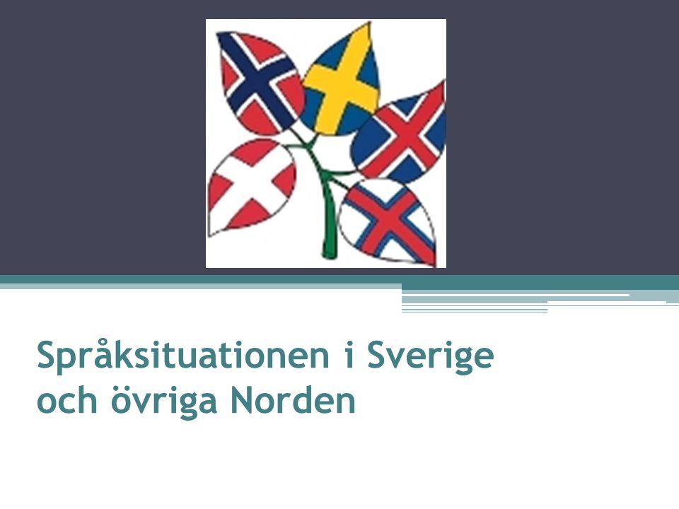 Språksituationen i Sverige och övriga Norden