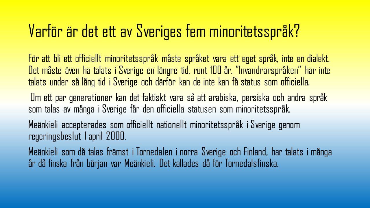 Varför är det ett av Sveriges fem minoritetsspråk