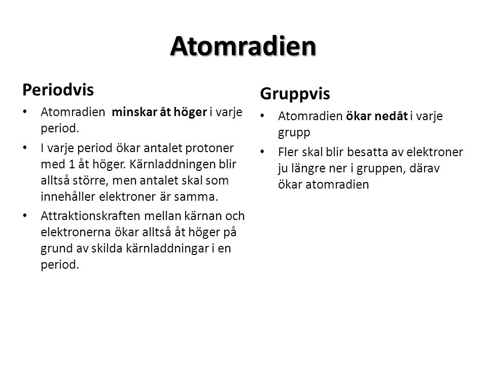 Atomradien Periodvis Gruppvis