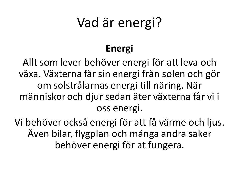 Vad är energi Energi.