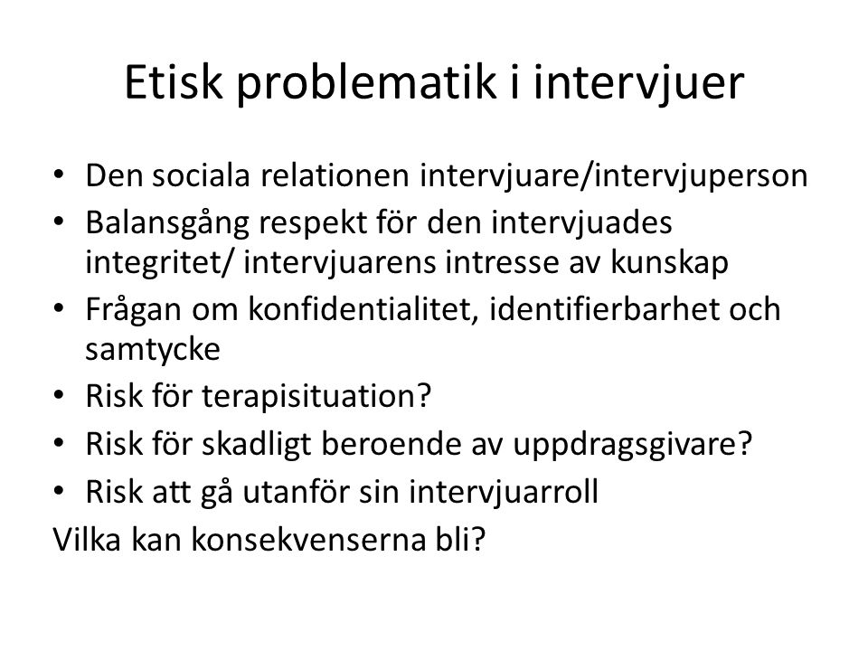 Etisk problematik i intervjuer