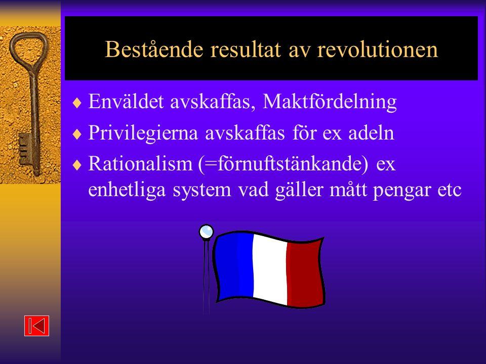Bestående resultat av revolutionen