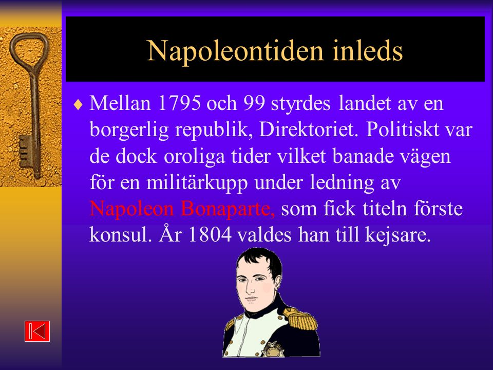 Napoleontiden inleds