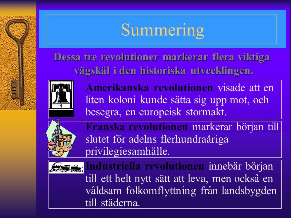 Summering Dessa tre revolutioner markerar flera viktiga
