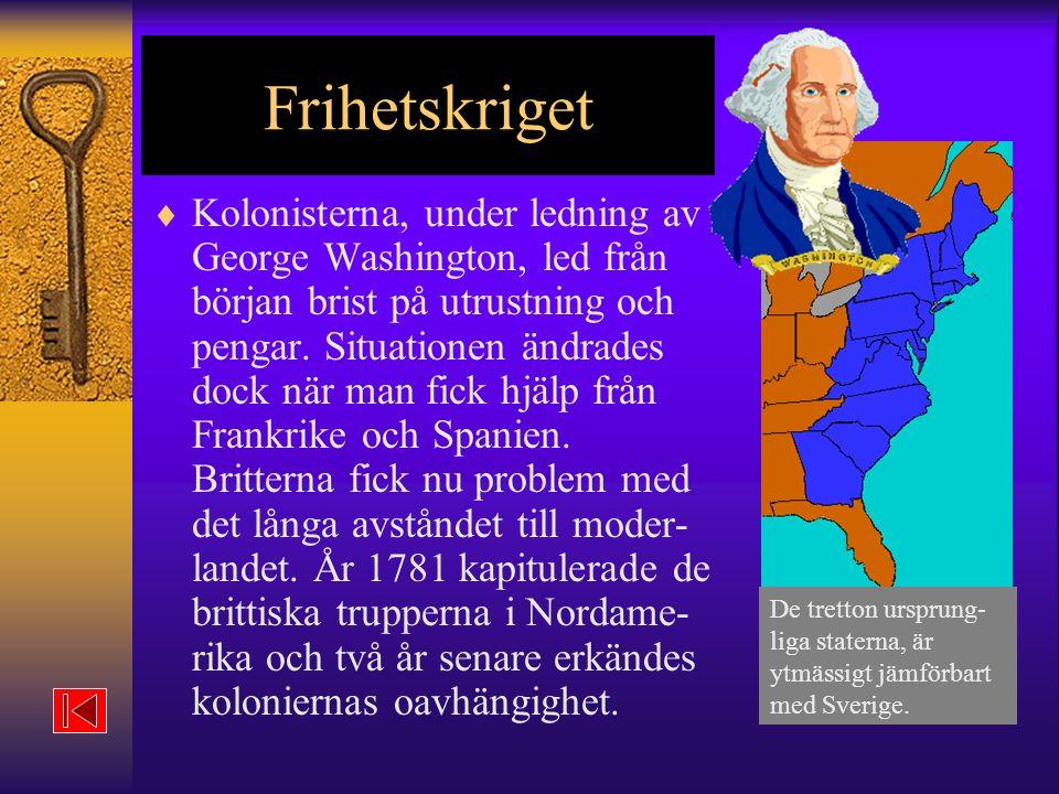 Frihetskriget De tretton ursprung-liga staterna, är ytmässigt jämförbart med Sverige.