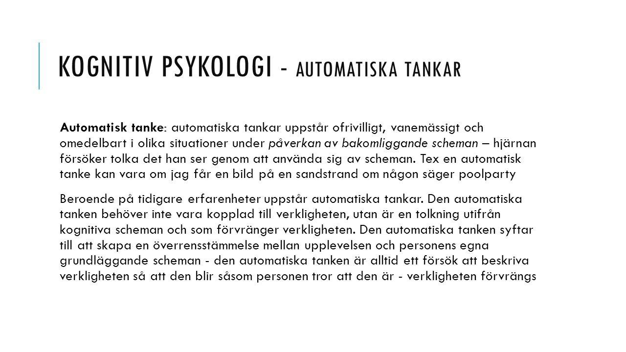 Kognitiv psykologi - automatiska tankar