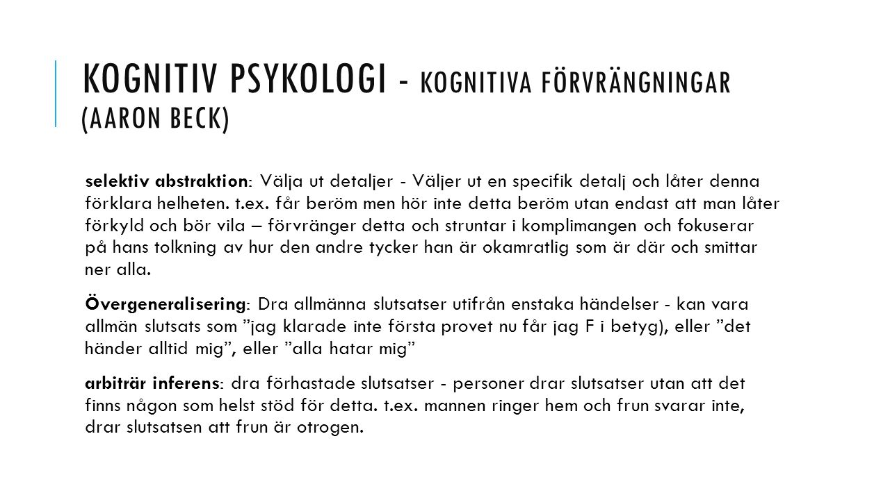 Kognitiv psykologi - kognitiva förvrängningar (aaron beck)