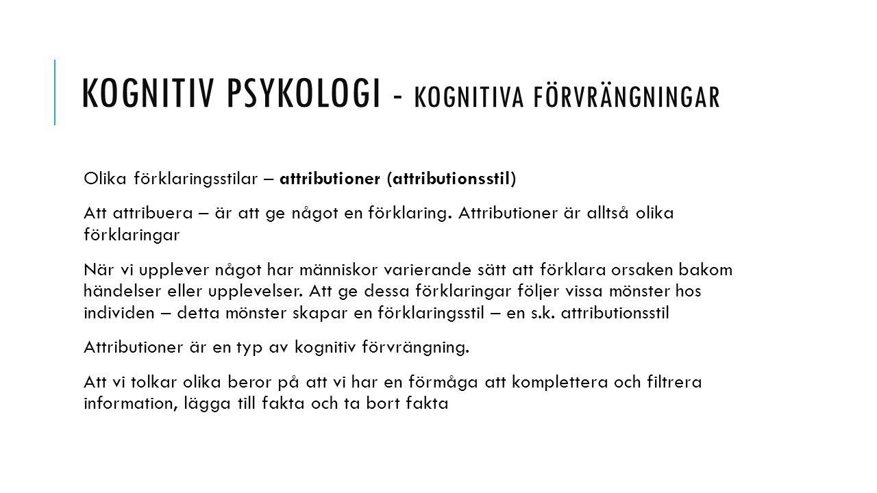 Kognitiv psykologi - kognitiva förvrängningar