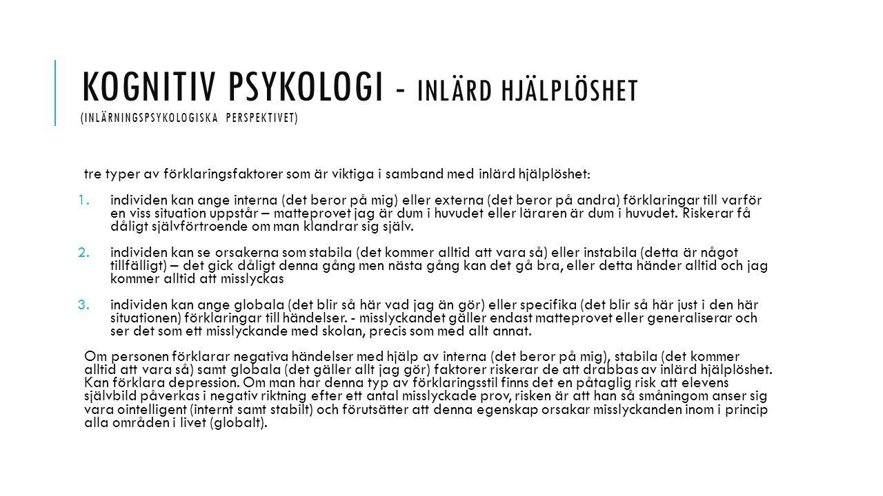 Kognitiv psykologi - Inlärd hjälplöshet (inlärningspsykologiska perspektivet)