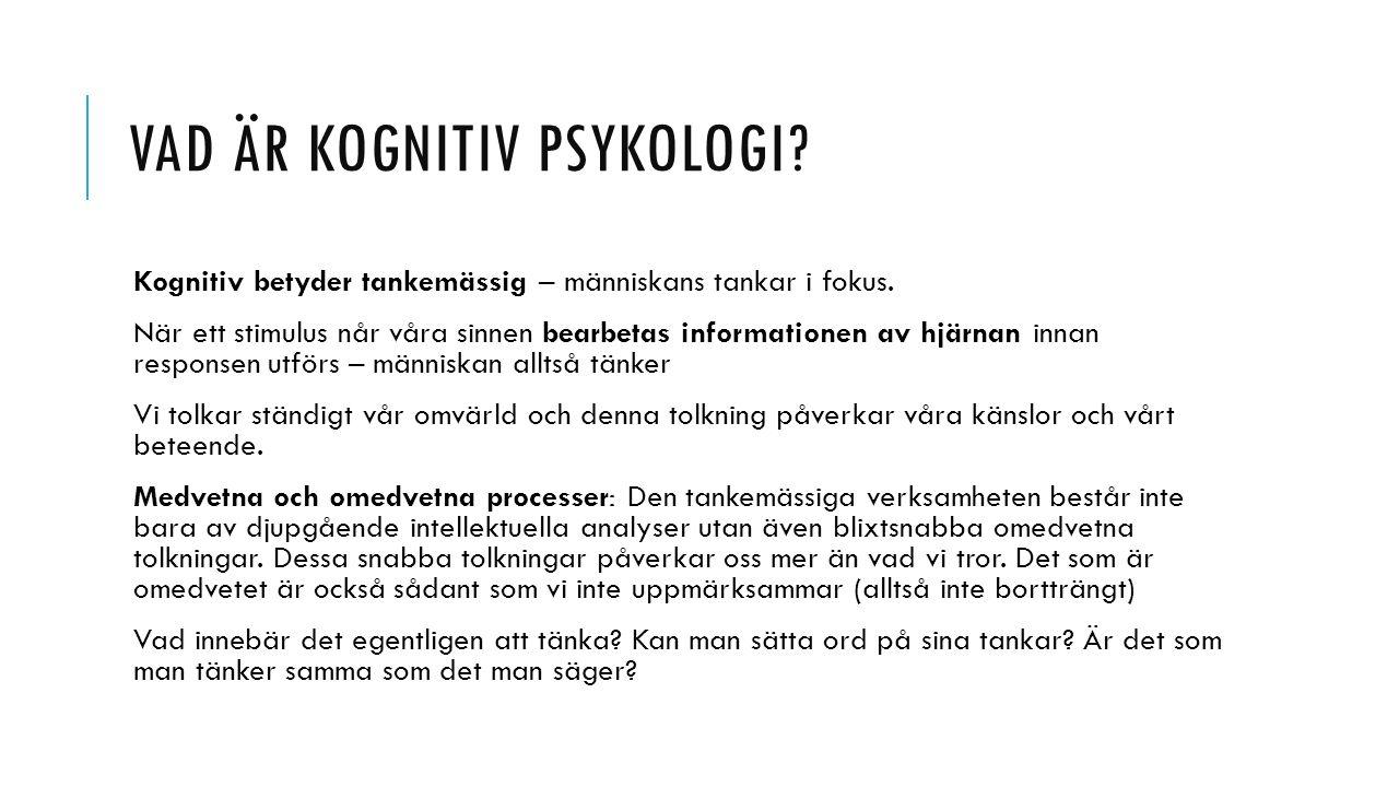 Vad är kognitiv psykologi