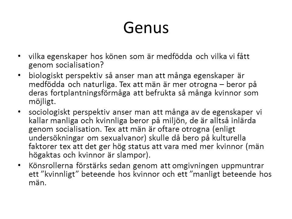 Genus vilka egenskaper hos könen som är medfödda och vilka vi fått genom socialisation