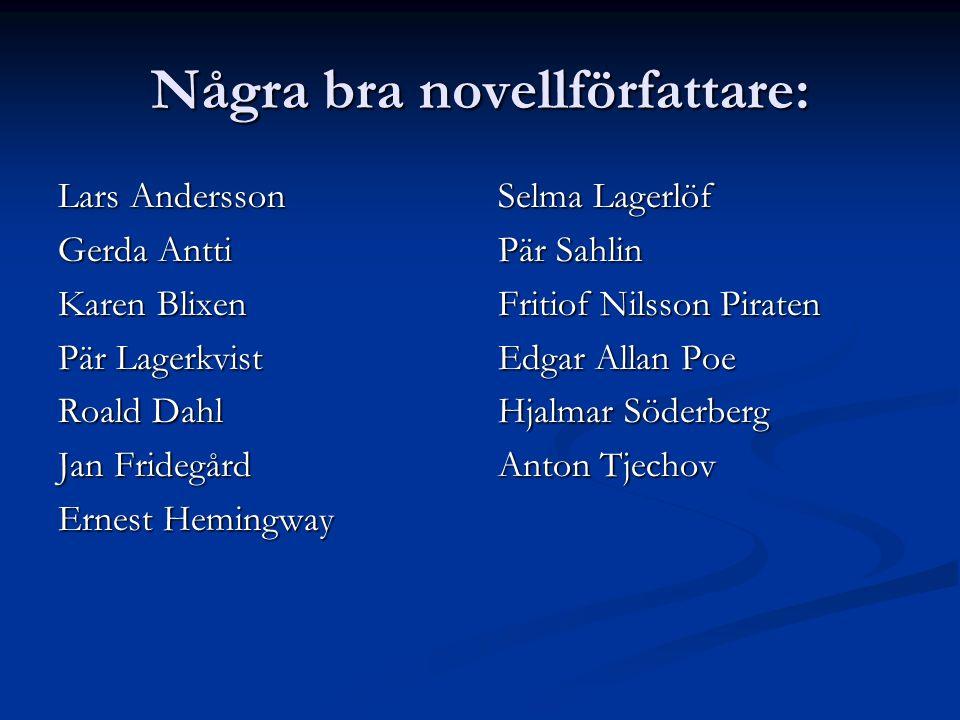Några bra novellförfattare: