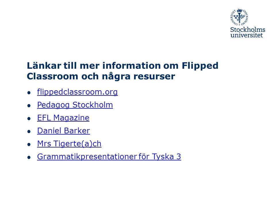 Länkar till mer information om Flipped Classroom och några resurser