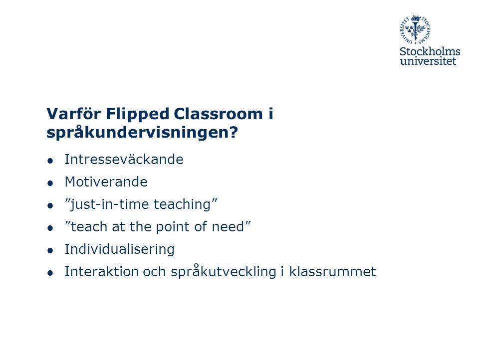 Varför Flipped Classroom i språkundervisningen