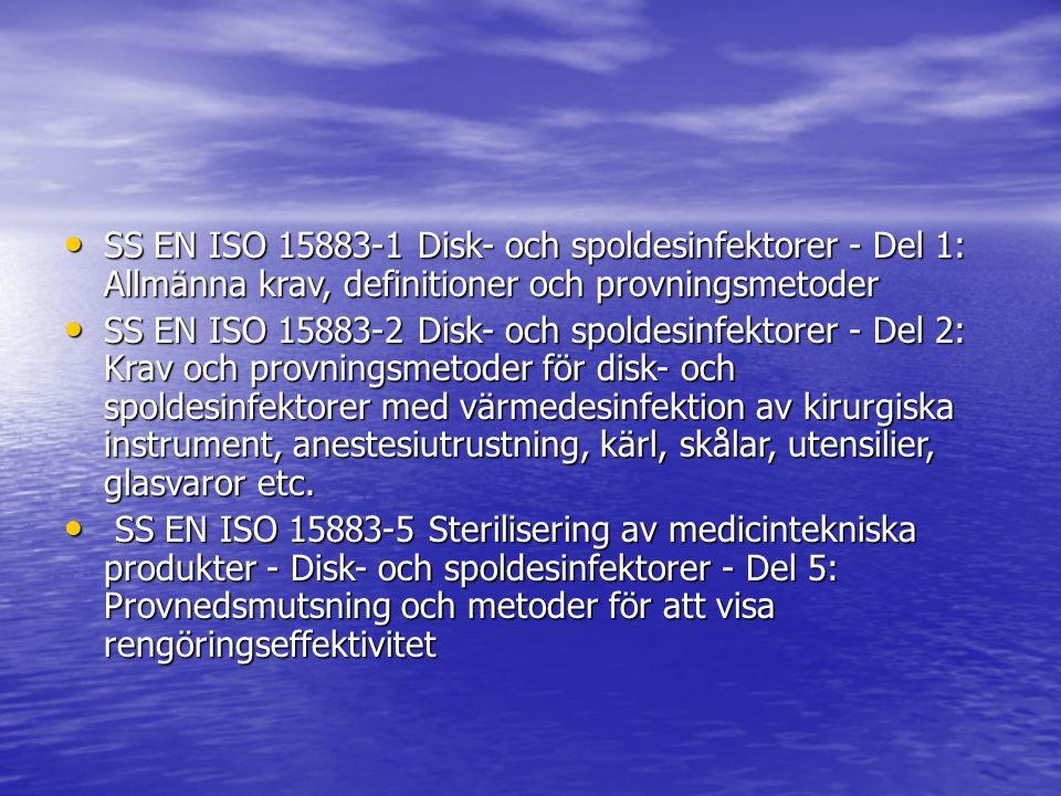 SS EN ISO 15883-1 Disk- och spoldesinfektorer - Del 1: Allmänna krav, definitioner och provningsmetoder