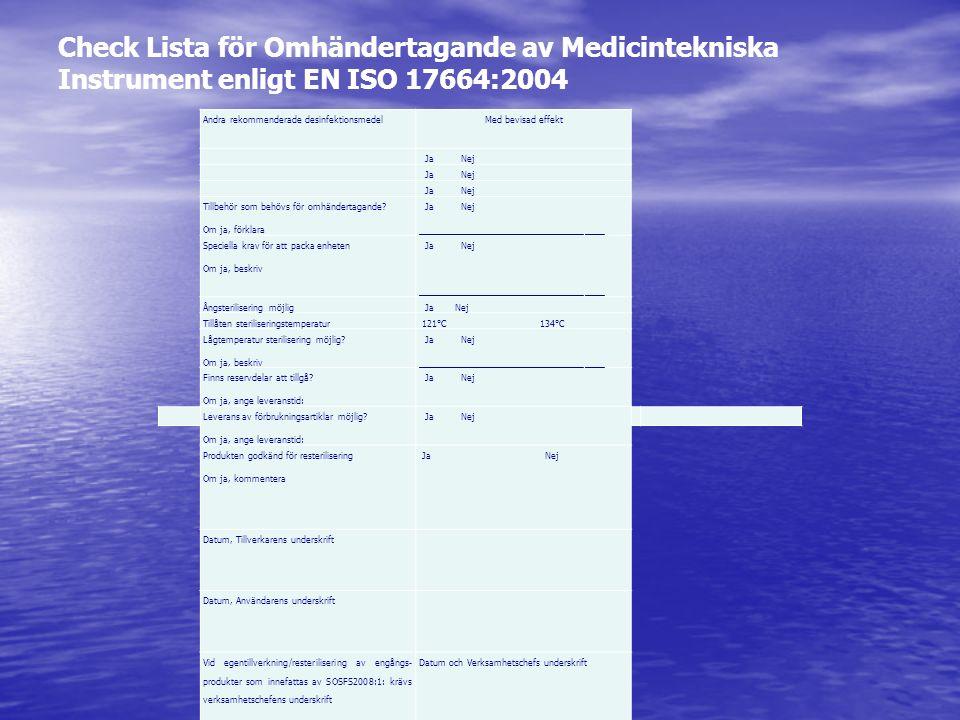 Check Lista för Omhändertagande av Medicintekniska Instrument enligt EN ISO 17664:2004