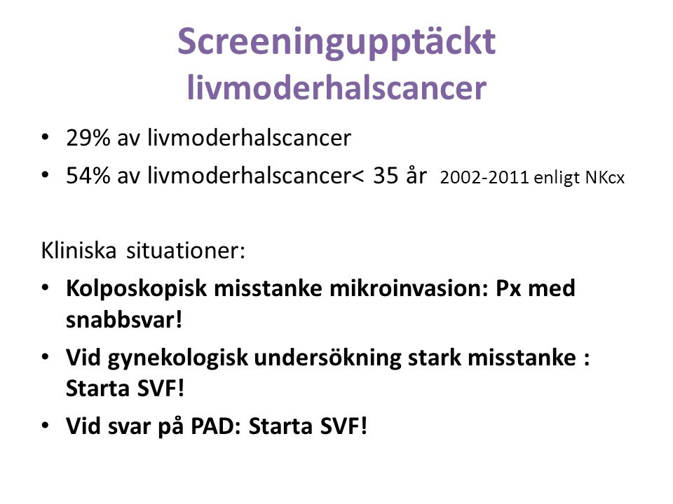 Screeningupptäckt livmoderhalscancer