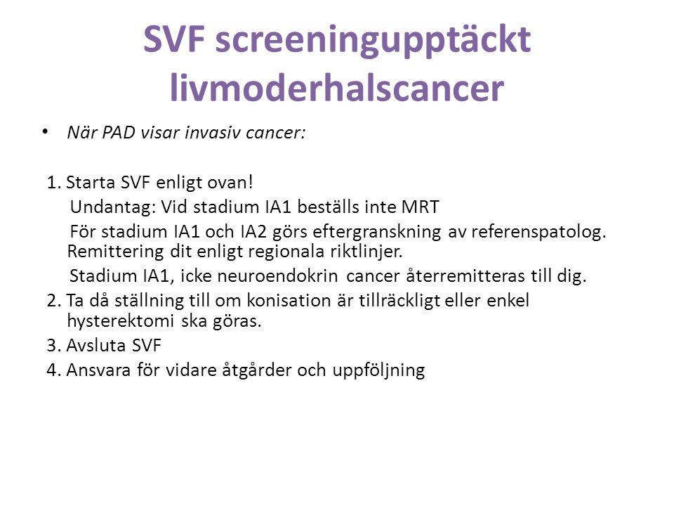 SVF screeningupptäckt livmoderhalscancer