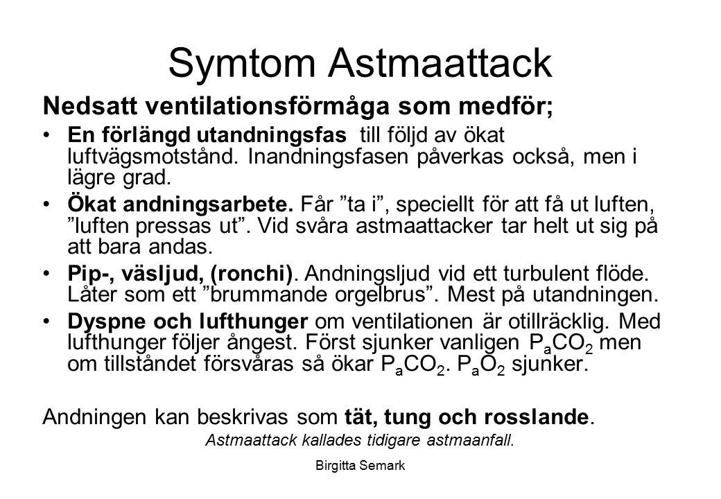 Astmaattack kallades tidigare astmaanfall.