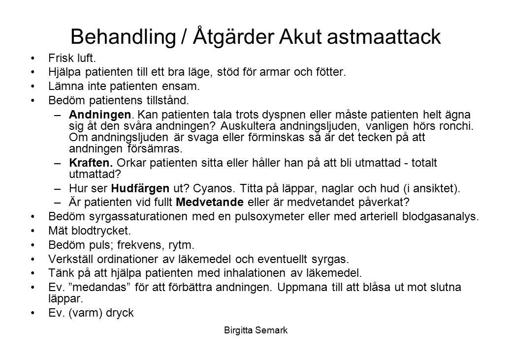 Behandling / Åtgärder Akut astmaattack