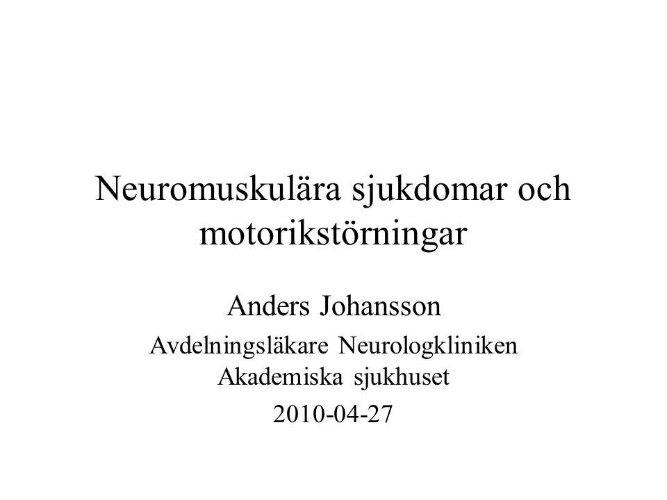 Neuromuskulära sjukdomar och motorikstörningar