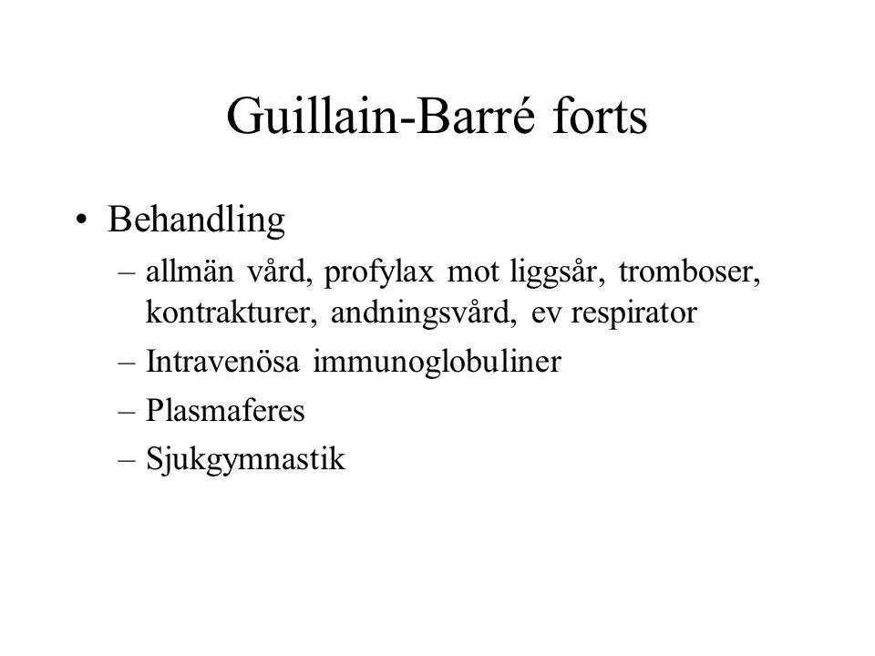 Guillain-Barré forts Behandling