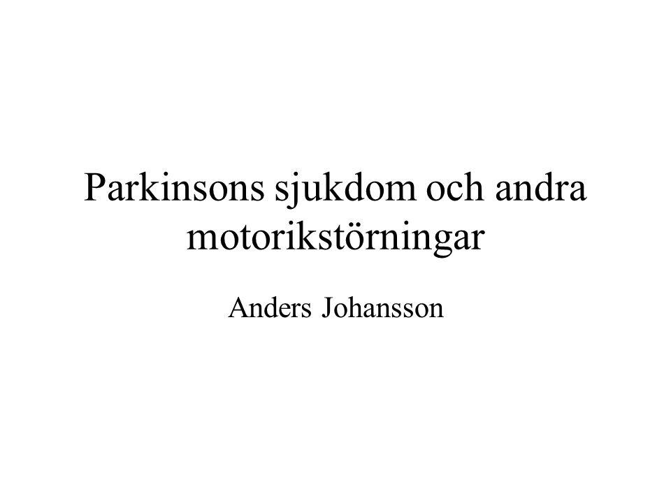 Parkinsons sjukdom och andra motorikstörningar