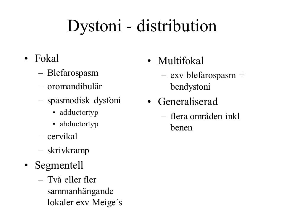 Dystoni - distribution