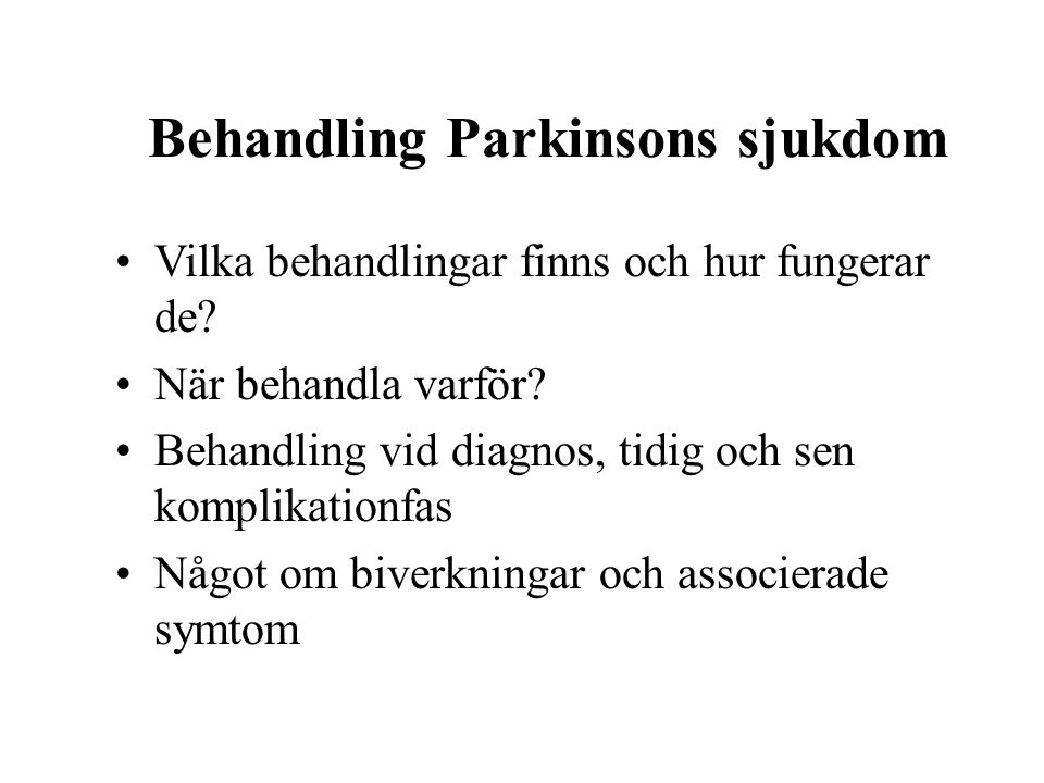 Behandling Parkinsons sjukdom