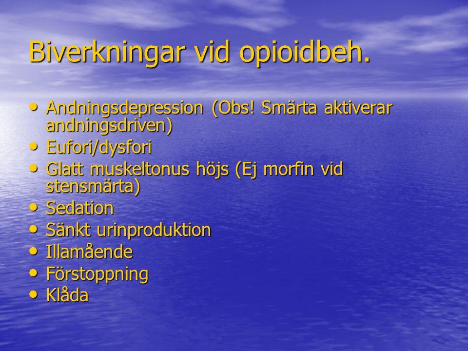 Biverkningar vid opioidbeh.