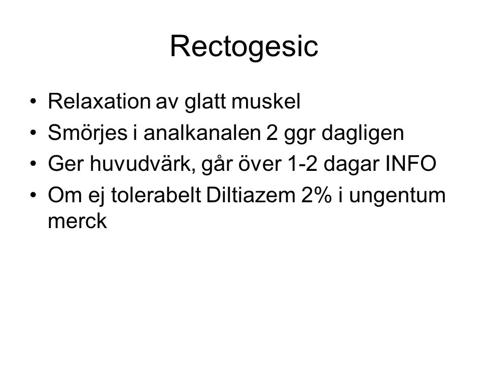 Rectogesic Relaxation av glatt muskel
