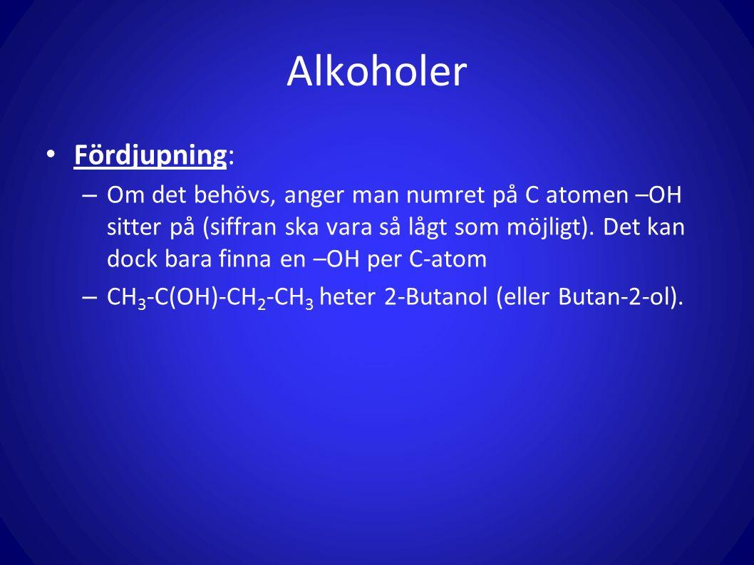 Alkoholer Fördjupning:
