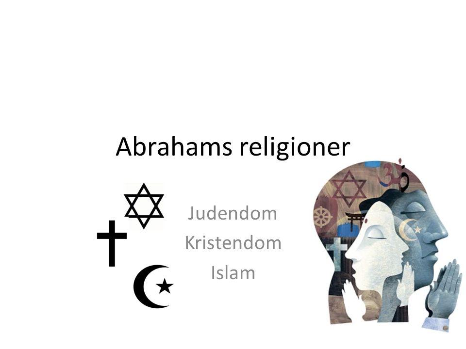 Judendom Kristendom Islam